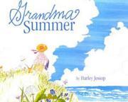 GRANDMA SUMMER by Harley Jessup