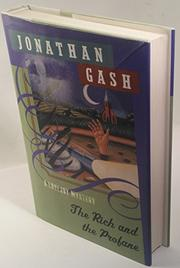 THE RICH AND THE PROFANE by Jonathan Gash
