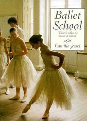 BALLET SCHOOL by Camilla Jessel