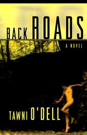 BACK ROADS by Tawni O'Dell