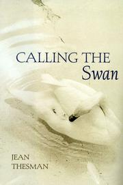 CALLING THE SWAN by Jean Thesman