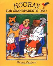 HOORAY FOR GRANDPARENTS' DAY! by Nancy Carlson
