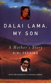 DALAI LAMA, MY SON by Diki Tsering