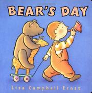 BEAR'S DAY by Lisa Campbell Ernst