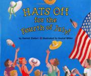 HATS OFF FOR THE FOURTH OF JULY! by Harriet Ziefert