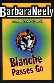BLANCHE PASSES GO by Barbara Neely
