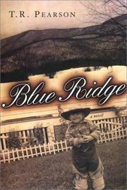 BLUE RIDGE by T.R. Pearson