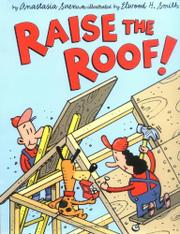 RAISE THE ROOF! by Anastasia Suen