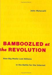 BAMBOOZLED AT THE REVOLUTION by John Motavalli