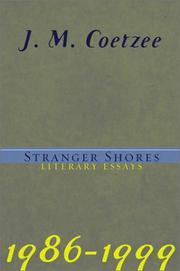 STRANGER SHORES by J.M. Coetzee