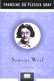 SIMONE WEIL by Francine du Plessix Gray