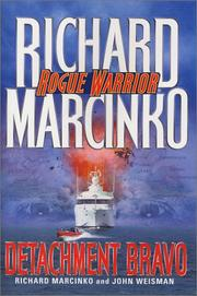 ROGUE WARRIOR: DETACHMENT BRAVO by Richard Marcinko