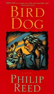 BIRD DOG by Philip Reed