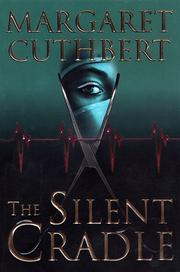 THE SILENT CRADLE by Margaret Cuthbert