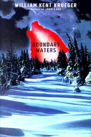 BOUNDARY WATERS by William Kent Krueger