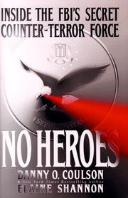 NO HEROES by Danny O. Coulson