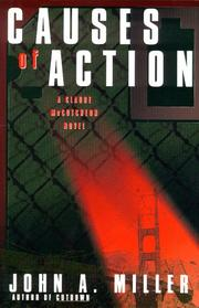 CAUSES OF ACTION by John A. Miller