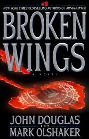 BROKEN WINGS by John Douglas