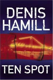 TEN SPOT by Denis Hamill