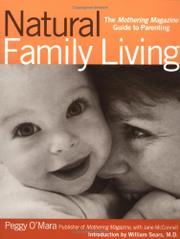 NATURAL FAMILY LIVING by Peggy O'Mara