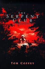 THE SERPENT CLUB by Tom Coffey