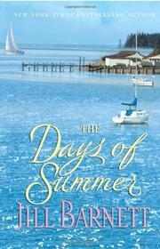 THE DAYS OF SUMMER by Jill Barnett