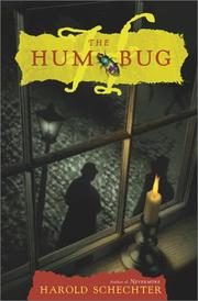 THE HUM BUG by Harold Schechter