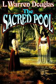 THE SACRED POOL by L. Warren Douglas