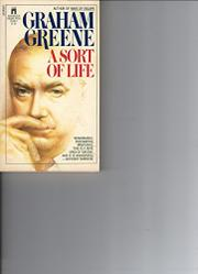 SORT OF LIFE by Graham Greene
