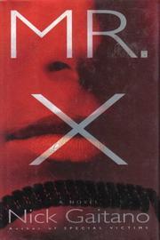 MR. X by Nick Gaitano