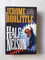 HALF NELSON by Jerome Doolittle