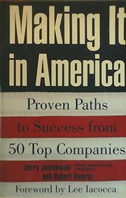 MAKING IT IN AMERICA by Jerry Jasinowski