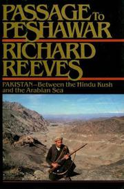 PASSAGE TO PESHAWAR by Richard Reeves