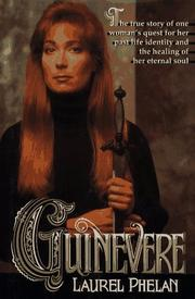 GUINEVERE by Laurel Phelan