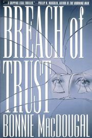 BREACH OF TRUST by Bonnie MacDougal
