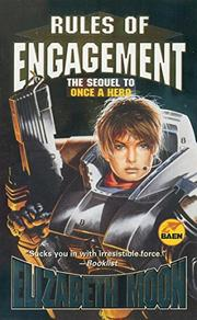 RULES OF ENGAGEMENT by Elizabeth Moon
