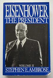 EISENHOWER by Stephen E. Ambrose