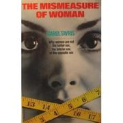 THE MISMEASURE OF WOMAN by Carol Tavris