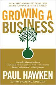 GROWING A BUSINESS by Paul Hawken