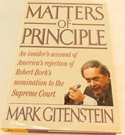 MATTERS OF PRINCIPLE by Mark Gitenstein