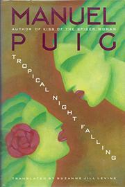 TROPICAL NIGHT FALLIN by Manuel Puig