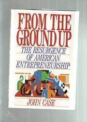 FROM THE GROUND UP by John Case