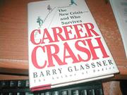 CAREER CRASH by Barry Glassner