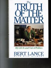 THE TRUTH OF THE MATTER by Bert Lance