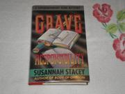 GRAVE RESPONSIBILITY by Susannah Stacey