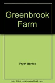 GREENBROOK FARM by Bonnie Pryor