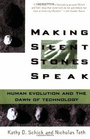 MAKING SILENT STONES SPEAK by Kathy Schick