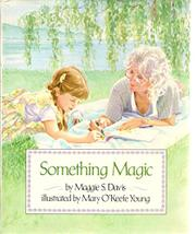 SOMETHING MAGIC by Maggie S. Davis