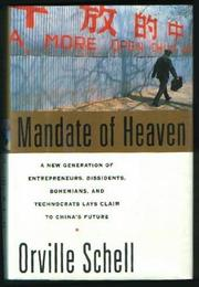 MANDATE OF HEAVEN by Orville Schell