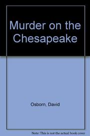 MURDER ON THE CHESAPEAKE by David Osborn